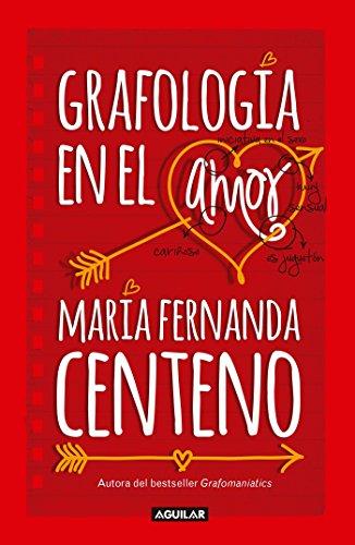 Grafología en el amor / Graphology of Love (Spanish Edition)