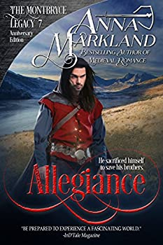 Allegiance  The Montbryce Legacy Anniversary Edition Book 7
