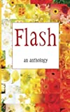 Flash - an anthology: flash fiction from authors touched by Kentucky