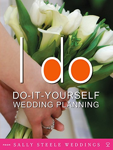 I Do: Do-It-Yourself Wedding Planning [OV]