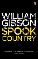 Spook Country (Blue Ant) by WILLIAM GIBSON(1905-07-03)