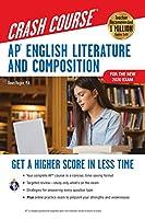 Ap English Literature & Composition Crash Course (AP Crash Course (REA))