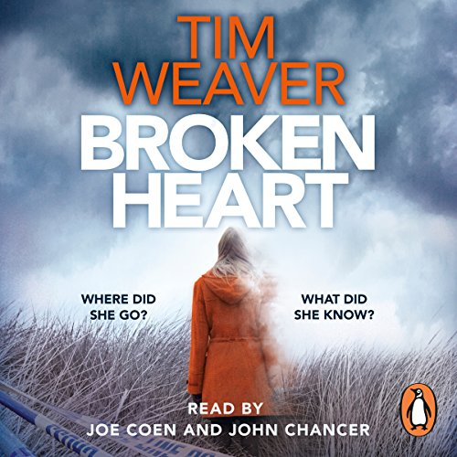 Broken Heart     David Raker, Book 7              By:                                                                                                                                 Tim Weaver                               Narrated by:                                                                                                                                 Joe Coen,                                                                                        John Chancer                      Length: 14 hrs and 25 mins     293 ratings     Overall 4.2