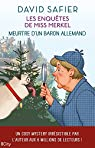 Les enquêtes de Miss Merkel, tome 1 : Meurtre d'un baron allemand par Safier