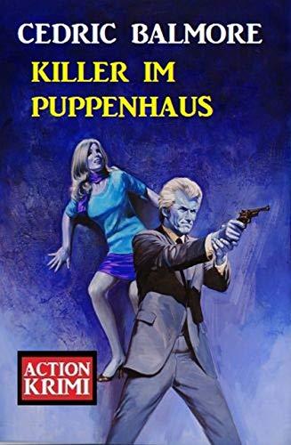 Killer im Puppenhaus: Action Krimi