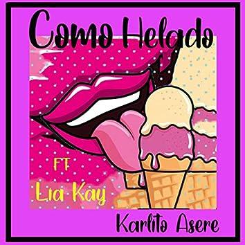 Como Helado (feat. Lia Kay)