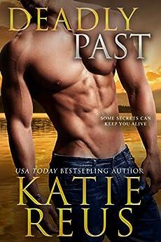 Deadly Past (Verona Bay Book 2) by [Katie Reus]