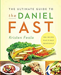 Daniel fast recipes daniel fast food list daniel diet ultimate the ultimate guide to the daniel fast provides everything you need for a successful fast tips on how to prepare 100 recipes grocery shopping tips forumfinder Image collections