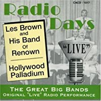 Radio Days: Live From The Hollywood Palladium (2013-05-03)