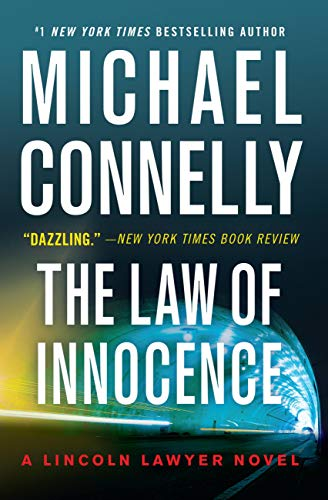 Compare Textbook Prices for The Law of Innocence A Lincoln Lawyer Novel, 6  ISBN 9781538752548 by Connelly, Michael