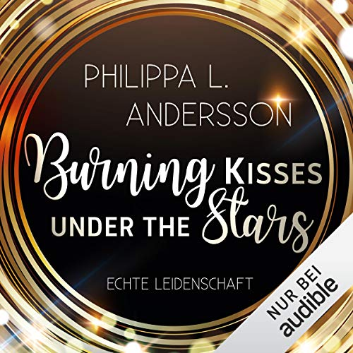 Burning Kisses Under The Stars Titelbild