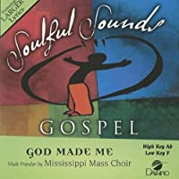 God Made Me [Accompaniment/Performance Track] by Mississippi Mass Choir (2011-04-25)