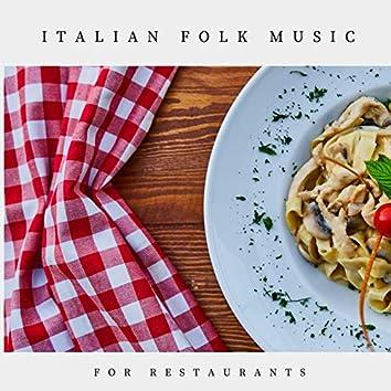 ITALIAN FOLK MUSIC FOR RESTAURANTS