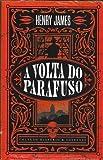Livro A Volta do Parafuso - Coleção Mistério & Suspense
