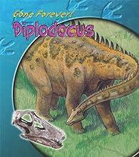 Diplodocus (Gone Forever!)