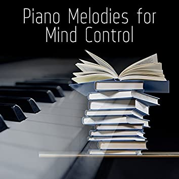 Piano Melodies for Mind Control