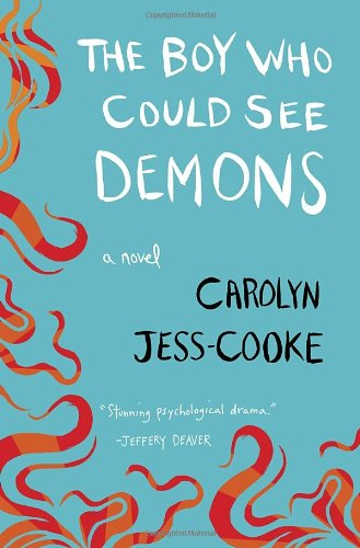 Image of The Boy Who Could See Demons: A Novel