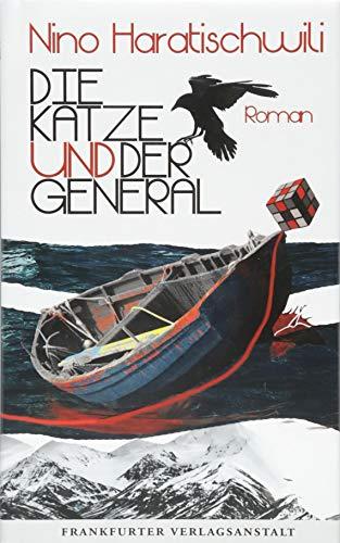 Die Katze und der General: Roman