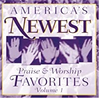 America's Newest Praise & Worship Favorites 1 by America's Newest Praise & Worship (1999-11-01)