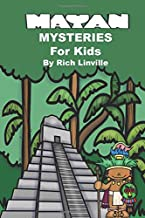 Mayan Mysteries for Kids