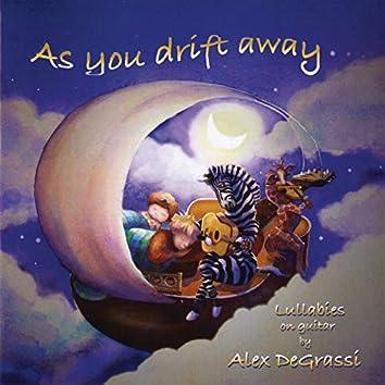 As You Drift Away