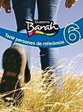 Quaderns Barah 6 Tenir Persones de Referència - 9788423686445