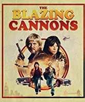 The Blazing Cannons [Blu-ray]