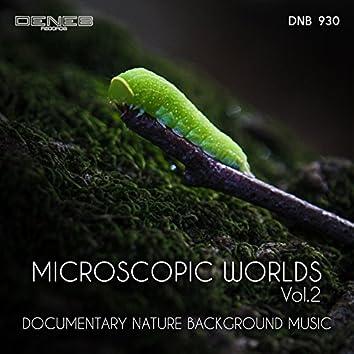 Microscopic Worlds, Vol. 2 (Original Documentary Soundtrack)