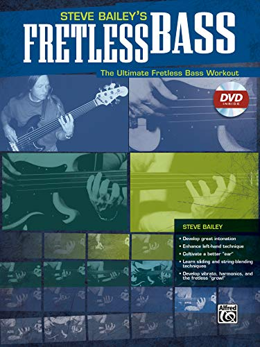 Steve Bailey's Fretless Bass: The Ultimate Fretless Bass Workout