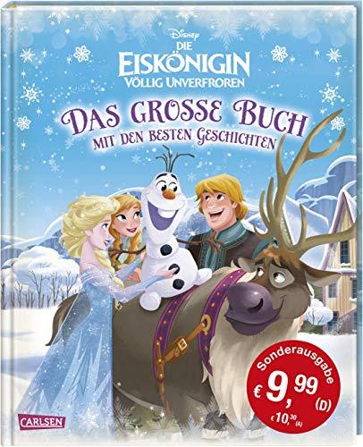 Disney – Sonderausgabe Die Eiskönigin / Völlig unverfroren: Das große Buch mit den besten Geschichten