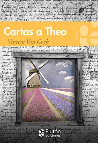 Cartas A Theo (Colección Grandes Clásicos)