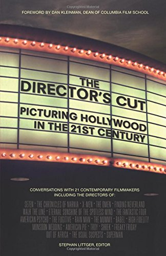 The Director's Cut: Picturing Hollywood in the 21st Centu