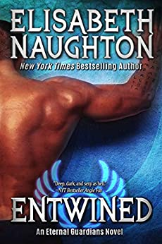 Entwined (Eternal Guardians Book 2) by [Elisabeth Naughton]