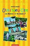 Ulm/ Neu-Ulm - Der junge Stadtführer