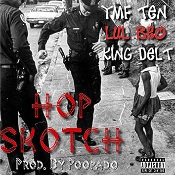 Hop Skotch (feat. Lul Bro & King Delt)