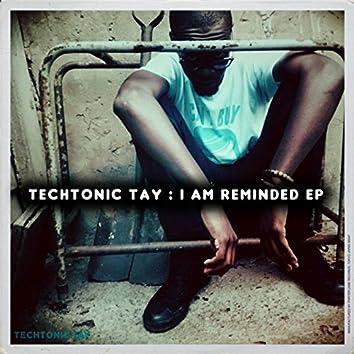 I Am Reminded EP