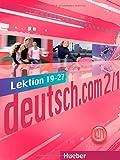 Deutsch. Com. Niveau A2. Lektion 19-27 - Kursbuch 1