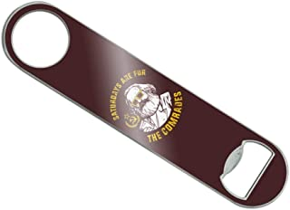 Saturdays Are For The Comrades Communists Funny Humor Stainless Steel Vinyl Covered Flat Bartender Speed Bar Bottle Opener