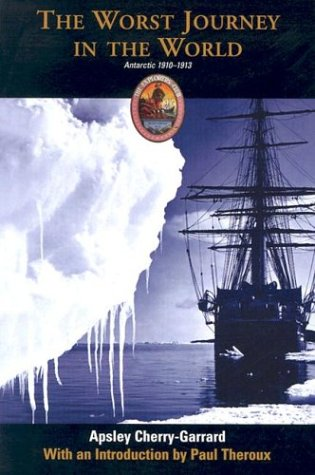 The Worst Journey in the World: Antarctic 1910-1913 (Explorers Club Classic) download ebooks PDF Books