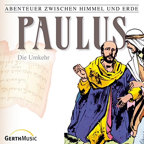 Paulus - Die Umkehr audiobook cover art