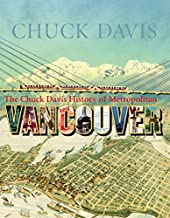 The Chuck Davis History of Metropolitan Vancouver