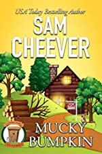 Mucky Bumpkin: Page-Turning Cozy With Fun and Fabulous Fur Babies (Country Cousin Mysteries Book 2)