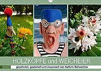 HOLZKOePFE und WEICHEIER (Wandkalender 2022 DIN A3 quer): Liebenswerte Sonderlinge - erfreulich erfrischend! (Monatskalender, 14 Seiten )