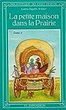 La petite maison dans la prairie : Tome 1 : Période de 19870 à 1890 : Collection : Bibliothèque du chat perché cartonnée & illustrée