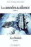 Les années du silence, Tome 4 - La Destinée - Guy Saint-Jean - 25/11/2004