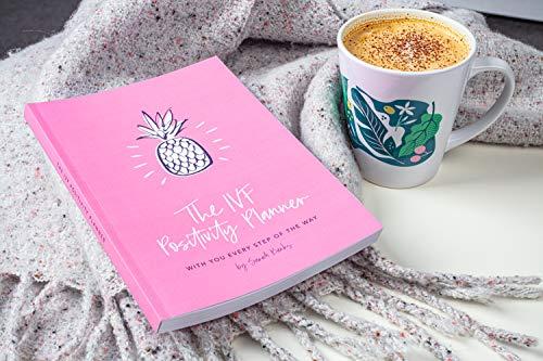 IVF Positivity Planner - IVF Dagboek en Tijdschrift, die u ondersteunen door Onvruchtbaarheid en IVF, helpen u een leven te krijgen tijdens de vruchtbaarheidsbehandeling, Onvruchtbaarheid Counselling