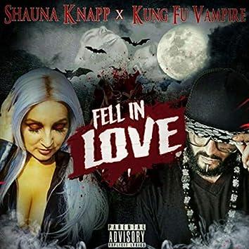 Fell in Love (feat. Kung Fu Vampire)