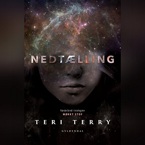 Nedtælling     Mørkt stof 1              By:                                                                                                                                 Teri Terry                               Narrated by:                                                                                                                                 Malene Tabart                      Length: 8 hrs and 35 mins     Not rated yet     Overall 0.0