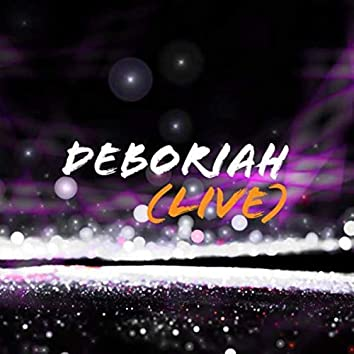 Deboriah (Live)