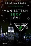 Manhattan Sexy Love: 13 (Erótica)